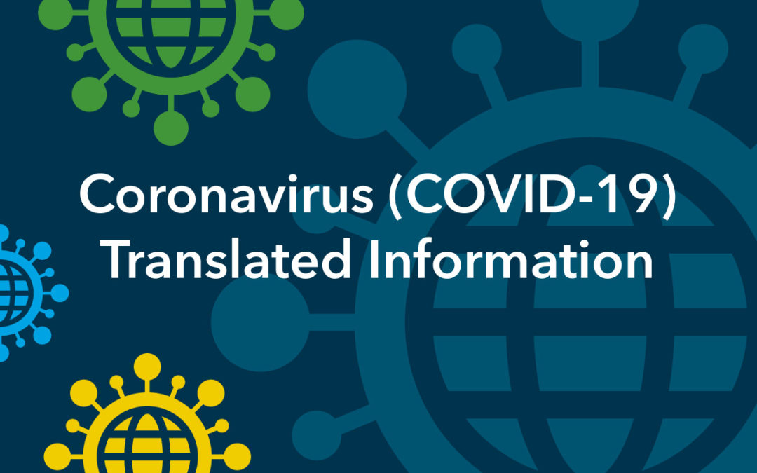Coronavirus (COVID-19) – Translated Information
